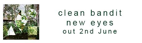 Clean bandit new eyes deluxe rar